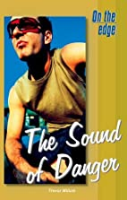 On the Edge: Level B Set 1 Book 1 The Sound…