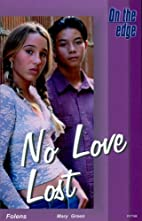 On the Edge: Level B Set 2 Book 3 No Love…