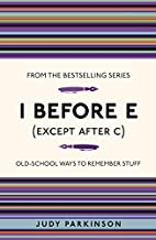 I Before E (Except After C): Old-School Ways…