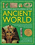 Children's encyclopedia of the ancient world : step back in time to discover the wonders of the Stone Age, ancient Egypt, ancient Greece, ancient Rome, the Aztecs and Maya, the Incas, ancient China and ancient Japan / editors: John Haywood, Charlotte Hurdman, Richard Tames, Philip Steele & Fiona Macdonald