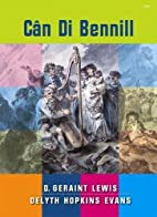 Can Di Bennill by D. Geraint Lewis