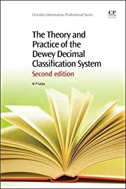 The Theory and Practice of the Dewey Decimal…