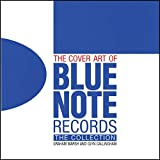 The cover art of Blue Note Records : the collection / Graham Marsh and Glyn Callingham