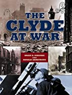 The Clyde at War by Brian Osborne