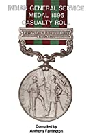 India General Service Medal 1895: Casualty…