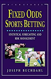 Fixed Odds Sports Betting: Statistical…