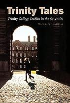 Trinity Tales by Kathy Gilfillan