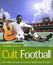The Rough Guide to Cult Football (Rough…