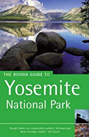 The Rough Guide to Yosemite National Park -…