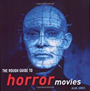The Rough Guide to Horror Movies af Alan…
