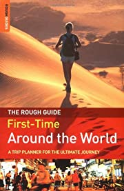 The Rough Guide to First-Time Around the…