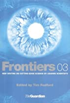 Frontiers: Science and Technology: Bk. 3 by…