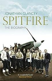 Spitfire: The Biography av Jonathan Glancey