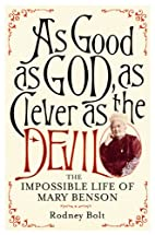 As Good as God, as Clever as the Devil: The…