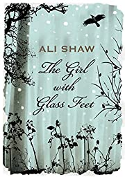 Girl with Glass Feet, the