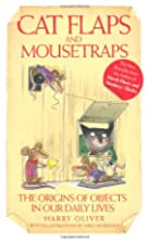 Cat Flaps and Mousetraps: The Origins of…
