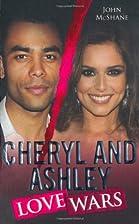 Cheryl and Ashley: Love Wars by John McShane