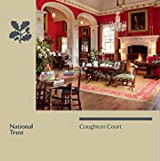 Coughton Court: National Trust Guidebook…