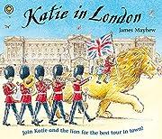 Katie In London af James Mayhew