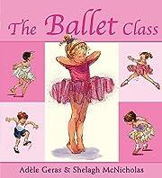 The Ballet Class de Adèle Geras