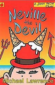 Neville the Devil (Jiggy McCue) por Michael…