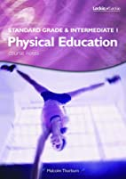 Standard Grade and Intermediate 1 PE Course…