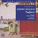An introduction to-- Leoncavallo, Pagliacci / written by Thomson Smillie