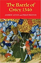 The Battle of Crecy, 1346 by Andrew Ayton