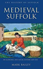 Medieval Suffolk: An Economic and Social…
