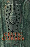 Celtic Curses / Bernard Mees