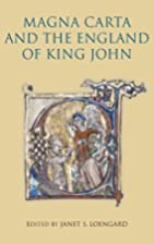 Magna Carta and the England of King John by…