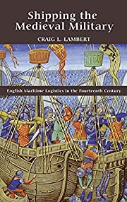 Shipping the Medieval Military: English…