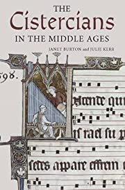 The Cistercians in the Middle Ages (Monastic…