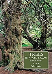 Trees in Anglo-Saxon England: Literature,…
