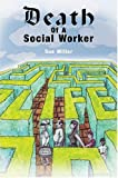 Death of a social worker / Sue Miller