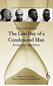 The Last Day of a Condemned Man (Hesperus…