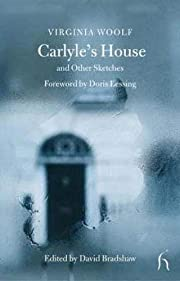 Carlyle's House and Other Sketches…