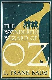 The Wonderful Wizard of Oz por L. Frank Baum
