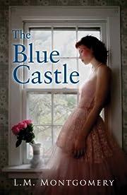 The Blue Castle af L. M. Montgomery