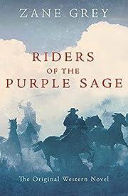 Riders of the Purple Sage de Zane Grey
