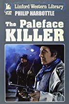 The Paleface Killer (Linford Western…