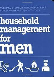 Household Management for Men de Nigel…