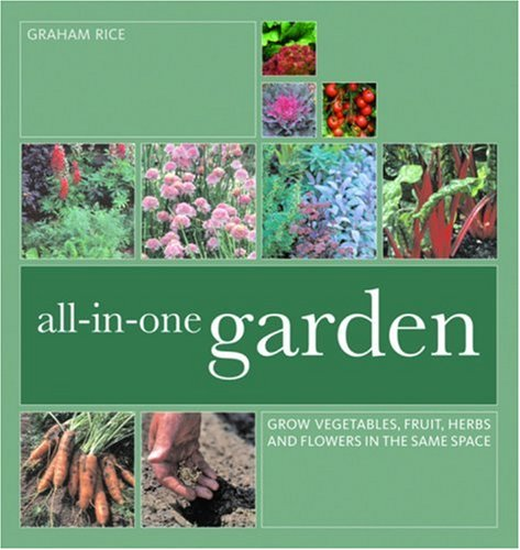 The all-in-one garden :