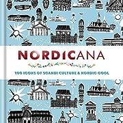 Nordicana : 100 icons of Scandi culture &…