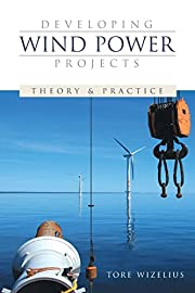 Developing wind power projects : theory and…