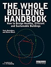 The Whole Building Handbook: How to Design…