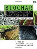 Biochar for environmental management : science and technology / edited by Johannes Lehmann and Stephen Joseph
