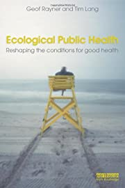 Ecological public health : reshaping the…