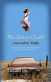 Glass Castle de Jeannette Walls