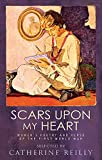Scars upon my heart : women's poetry and verse of the First World War / edited and introduced by Catherine W. Reilly ; with a preface by Judith Kazantzis